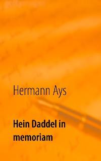 Cover Hein Daddel in memoriam