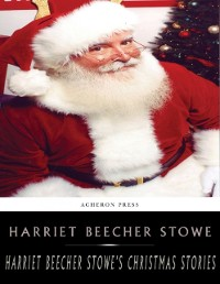 Cover Harriet Beecher Stowes Holiday Stories