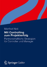 Cover Mit Controlling zum Projekterfolg