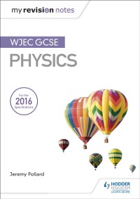 Cover My Revision Notes: WJEC GCSE Physics
