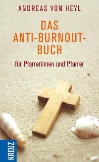 Cover Das Anti-Burnout-Buch für Pfarrerinnen und Pfarrer