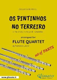 Cover Os Pintinhos no Terreiro - Flute Quartet set of PARTS