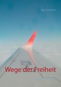 Cover Wege der Freiheit