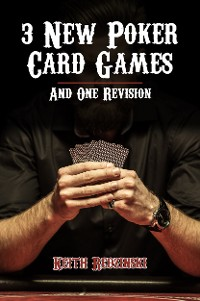 Cover 3 New Poker Card Games and 1 Revision