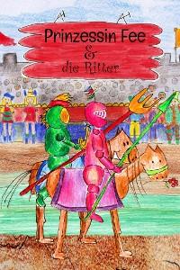 Cover Prinzessin Fee und die Ritter