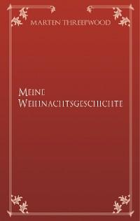 Cover Meine Weihnachtsgeschichte