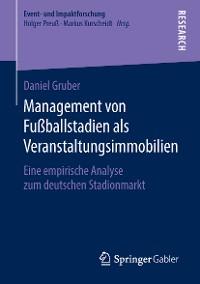 Cover Management von Fußballstadien als Veranstaltungsimmobilien