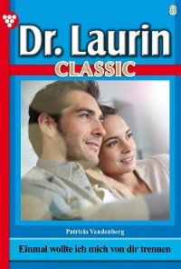 Cover Dr. Laurin Classic 8 – Arztroman