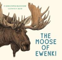 Cover The Moose of Ewenki