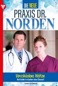 Cover Die neue Praxis Dr. Norden 5 – Arztserie