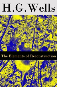Cover Elements of Reconstruction (The original unabridged edition)