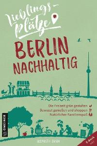 Cover Lieblingsplätze Berlin nachhaltig