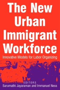 Cover New Urban Immigrant Workforce