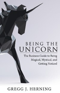 Cover Being the Unicorn