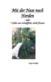 Cover Mit der Nase nach Norden