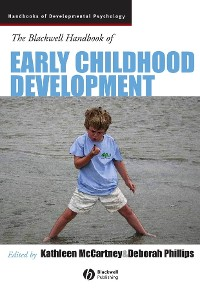 Cover The Blackwell Handbook of Early Childhood Development
