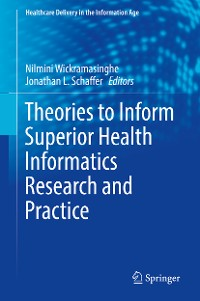 Cover Theories to Inform Superior Health Informatics Research and Practice