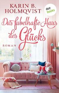 Cover Das fabelhafte Haus des Glücks