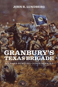 Cover Granbury's Texas Brigade