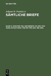 Cover Zweiter Teil der Briefe an und von Anna Schulthess 1768 bis 1769 (Nr. 186-468)