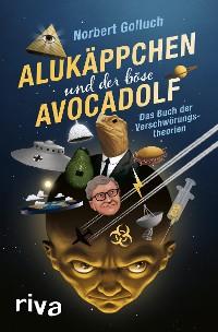 Cover Alukäppchen und der böse Avocadolf