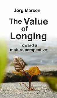 Cover The Value of Longing