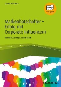 Cover Markenbotschafter - Erfolg mit Corporate Influencern