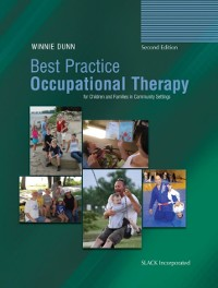 Cover Best Practice Occupational Therapy for Children and Families in Community Settings, Second Edition