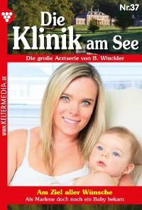 Cover Die Klinik am See 37 – Arztroman