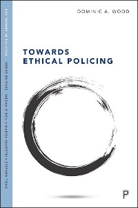 Cover Towards Ethical Policing