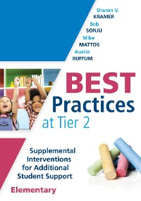 Cover Best Practices at Tier 2 (Elementary)
