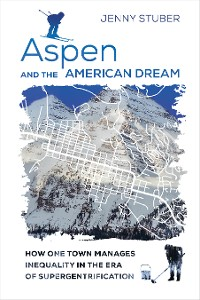 Cover Aspen and the American Dream