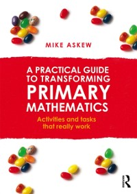 Cover Practical Guide to Transforming Primary Mathematics