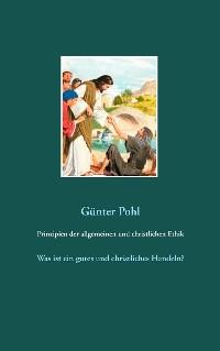 Cover Prinzipien der allgemeinen und christlichen Ethik