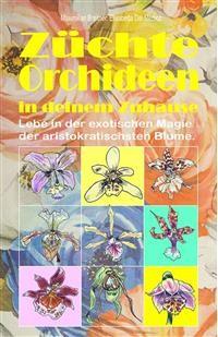 Cover Züchte Orchideen in deinem Zuhause.