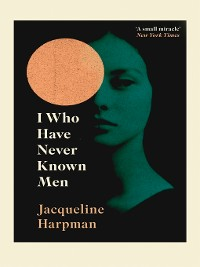 Cover I Who Have Never Known Men