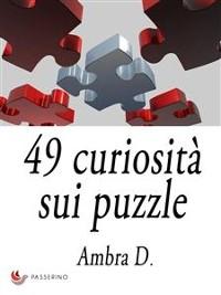 Cover 49 curiosità sui puzzle
