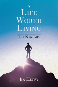 Cover A Life Worth Living