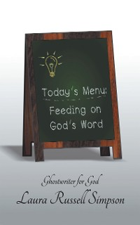 Cover Today's Menu: Feeding on God's Word