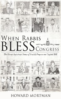 Cover When Rabbis Bless Congress