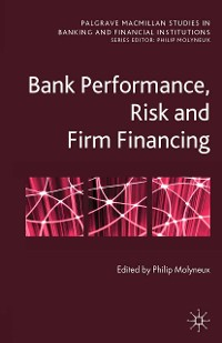Cover Bank Performance, Risk and Firm Financing