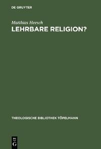 Cover Lehrbare Religion?