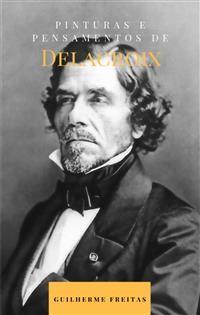 Cover Pinturas e pensamentos de Delacroix