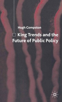Cover King Trends and the Future of Public Policy