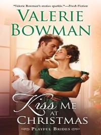 Cover Kiss Me at Christmas--Playful Brides