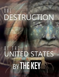 Cover The Destruction of the United States