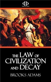Cover The Law of Civilization and Decay