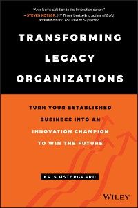 Cover Transforming Legacy Organizations