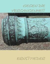 Cover Gegen die Vergangenheit