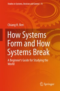 Cover How Systems Form and How Systems Break